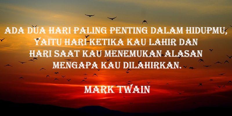 Kata-Kata Bijak & Mutiara Kehidupan - Mark Twain