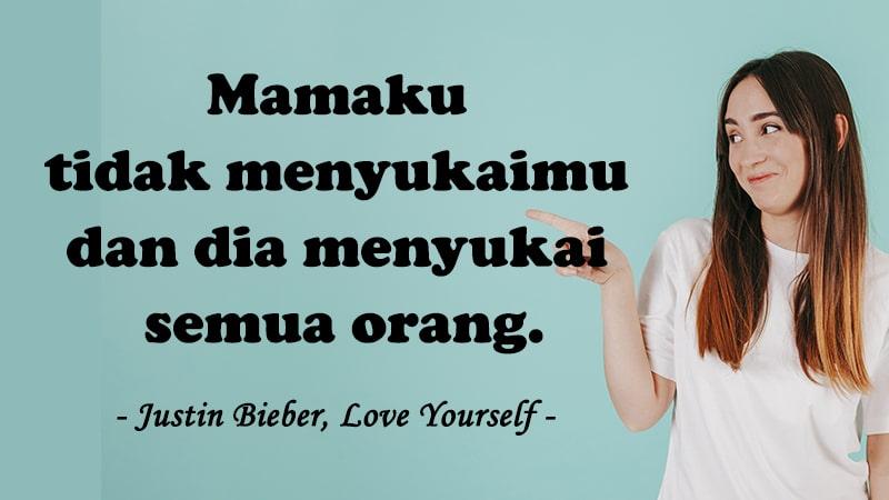 Kata-Kata Sindiran Halus - Justin Bieber