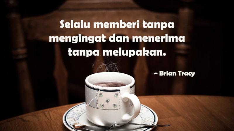 Kata-Kata Indah tentang Kehidupan - Brian Tracy