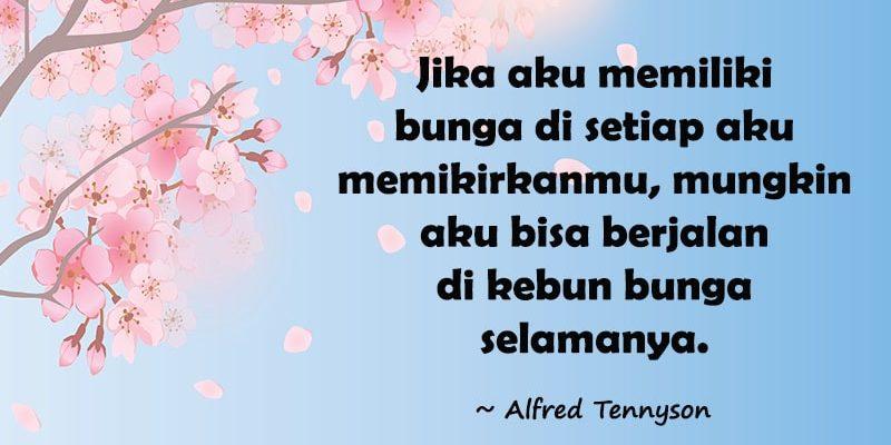 Kata-Kata Gombal buat Pacar Tersayang - Alfred Tennyson
