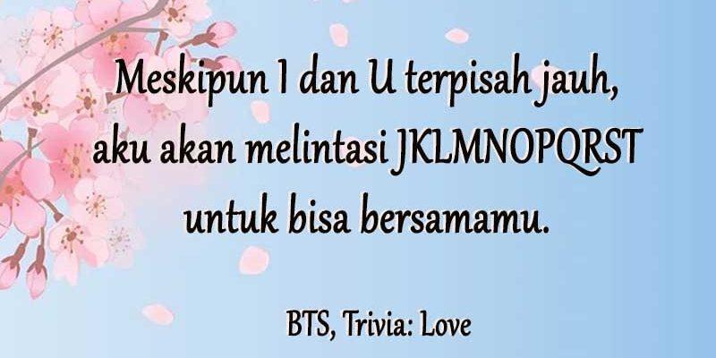 Kata-Kata Gombal Bikin Baper - BTS Trivia Love